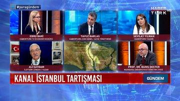 Kanal İstanbul'un temeli ne zaman atılacak? | Para Gündem - 3 Haziran 2021