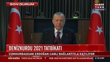 Denizkurdu 2021 Tatbikatı... Cumhurbaşkanı Erdoğan'dan açıklamalar