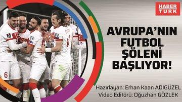 Avrupa'nın futbol şöleni başlıyor!
