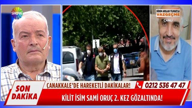 Sami Oruç gözaltına alındı!