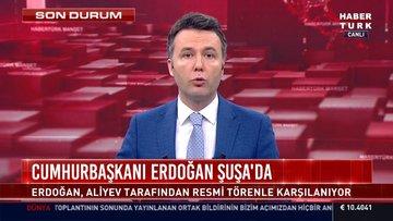 Cumhurbaşkanı Erdoğan Şuşa'da resmi tören ile karşılandı