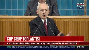 CHP Lideri Kılıçdaroğlu CHP Grup Toplantısı'nda konuştu