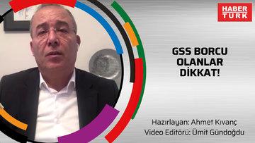 GSS borcu olanlar dikkat!
