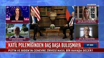 Biden-Putin hangi konuları konuşacak? | HT 360 - 16 Haziran 2021