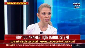 AYM Raportürü HDP İddiamesinin kabulünü istedi