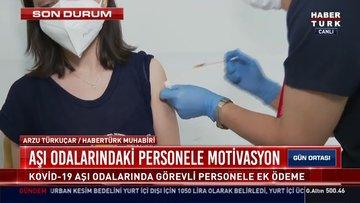Covid-19 aşı odalarında görevli personele ek ödeme