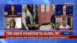 HT 360 - 18 Haziran 2021 (Taliban Türkiye için risk olur mu?)