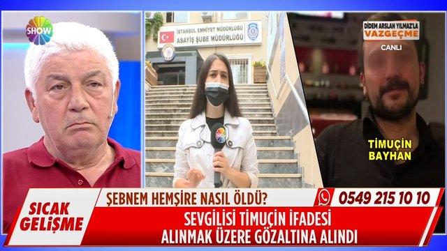 Şebnem'in sevgilisi Timuçin Bayhan gözaltına alındı!