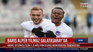 Barış Alper Yılmaz Galatasaray'da | Spor Bülteni - 27 Haziran 2021