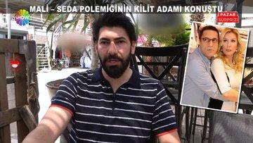 Mehmet Ali Erbil ve Seda Sayan kavgasının kilit ismi konuştu!