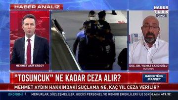 Mehmet Aydın hakkındaki suçlama ne, kaç yıl ceza verilir? | Habertürk Manşet - 5 Temmuz 2021