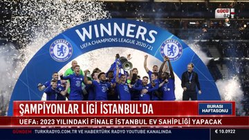 Şampiyonlar Ligi İstanbul'da