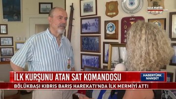 Habertürk Manşet - 19 Temmuz 2021 (Bölükbaşı harekattaki ilk kurşunu atan SAT Komandosu)