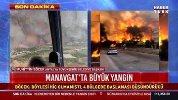 Antalya Büyükşehir Belediye Başkanı Böcek: 4 ayrı yerde yangın var