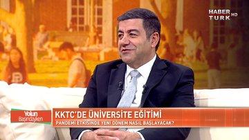 Kıbrıs'ta üniversite okumanın avantajları neler? | Yolun Başındayken - 31 Temmuz 2021