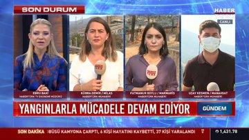 Yangınlarla mücadele devam ediyor... Milas, Marmaris ve Manavgat'ta son durum ne?