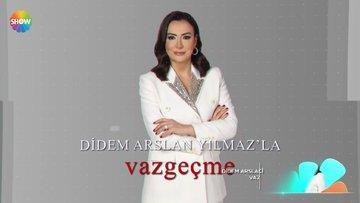 Didem Arslan Yılmaz'la Vazgeçme hafta içi her gün Show TV'de! - Tanıtım 2