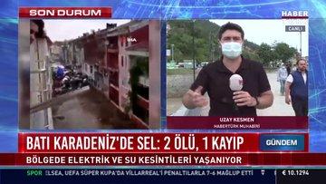 Batı Karadeniz'de sel: 2 ölü, 1 kayıp