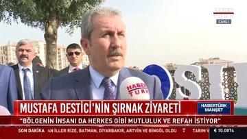 Mustafa Destici'nin Şırnak ziyareti