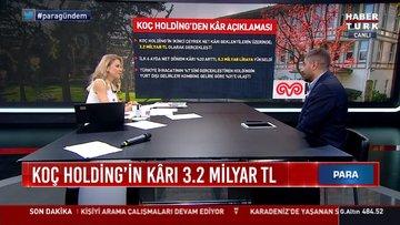 Koç Holding'in kârı 3.2 milyar TL