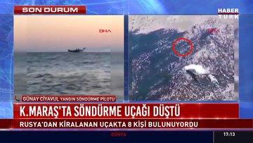 Kahramanmaraş'ta söndürme uçağı düştü!