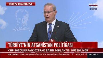 Faik Öztrak Türkiye'nin Afganistan politikası üzerine konuşuyor