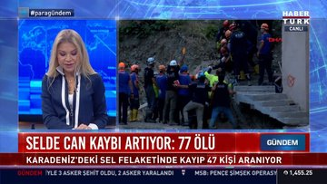 Selde can kaybı artıyor: 77 ölü