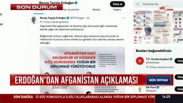 Cumhurbaşkanı Recep Tayyip Erdoğan'dan Afganistan açıklaması!