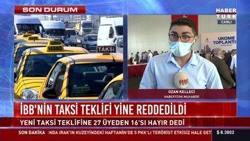 İBB'nin taksi teklifi yine reddedildi