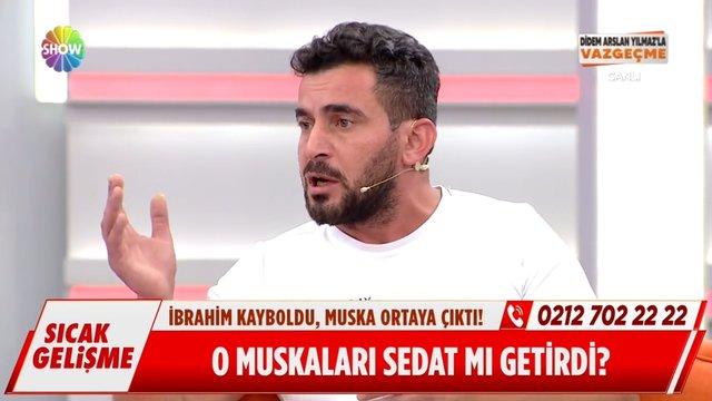 O muskaları Sedat mı getirdi?