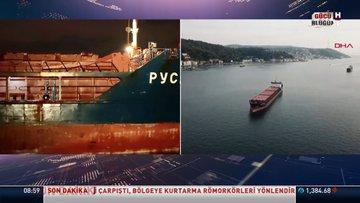 Boğaz'da Türk ve Rus bandıralı iki kuru yük gemisi çarpıştı