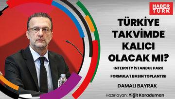 Türkiye takvimde kalıcı olacak mı? Formula 1 #TurkishGP Basın Toplantısı   DAMALI BAYRAK