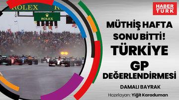 Müthiş hafta sonu bitti! F1 TÜRKİYE GP DEĞERLENDİRMESİ | DAMALI BAYRAK