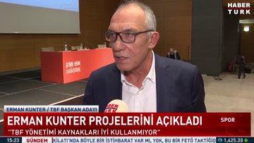 Erman Kunter projelerini açıkladı...