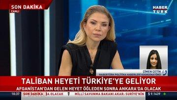 SON DAKİKA... Taliban heyeti Türkiye'ye geliyor!