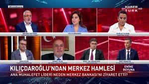 Enine Boyuna - 15 Ekim 2021 (Kılıçdaroğlu, Merkez Bankası'nı neden ziyaret etti?)