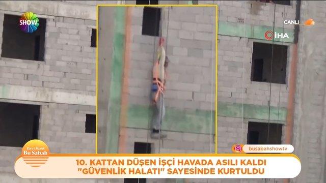 10. kattan düşen işçi havada asılı kaldı!