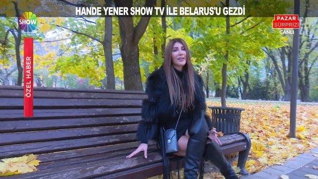 Hande Yener Show TV ile Belarus'u gezdi!