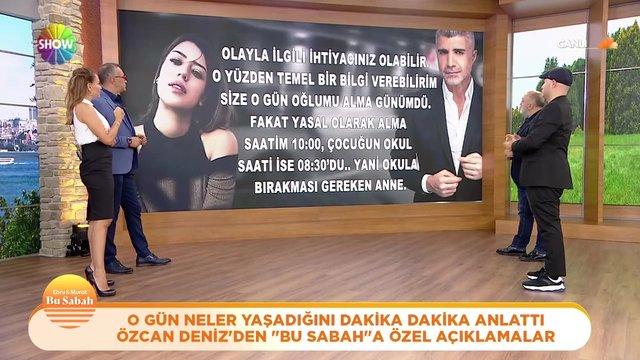 Özcan Deniz'in Bu Sabah'a çok özel açıklamaları!